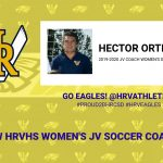 HECTOR ORTIZ SELECTED AS NEW HRVHS JV WOMEN'S SOCCER COACH!