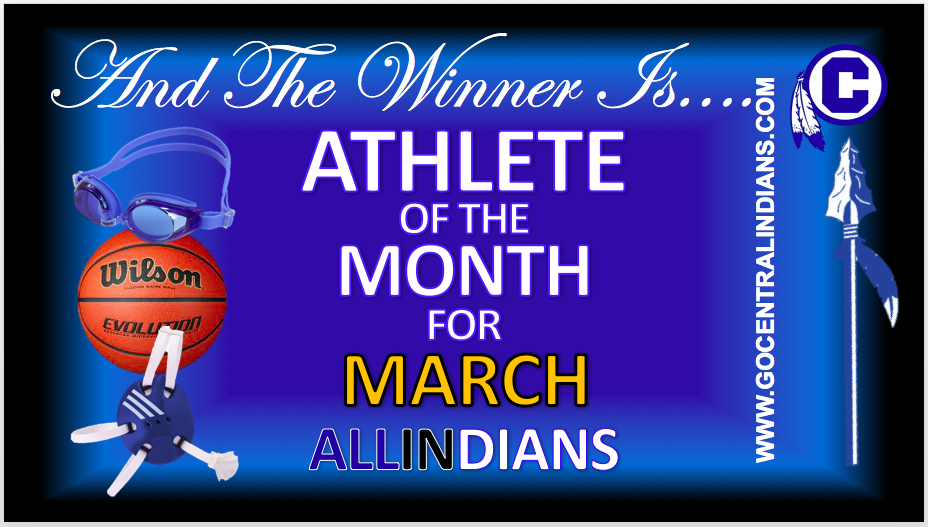 CHS MARCH ATHLETE OF THE MONTH! AND THE WINNER IS…
