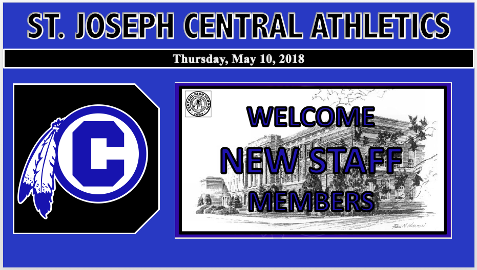 CENTRAL WELCOMES ATHLETIC STAFF ADDITIONS