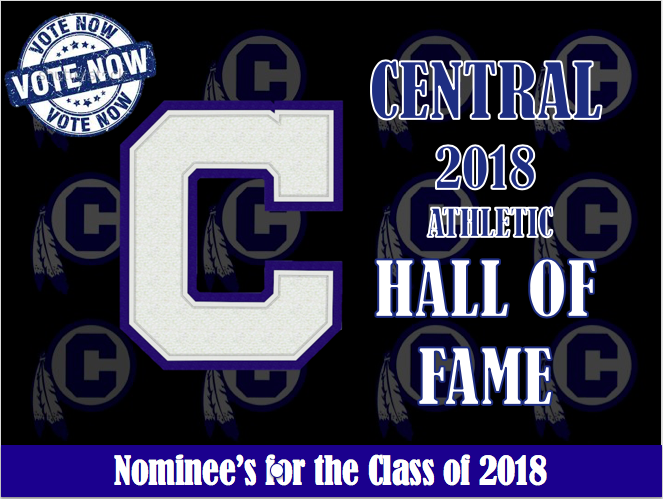 VOTE NOW FOR CENTRAL ATHLETICS HALL OF FAME CLASS OF 2018