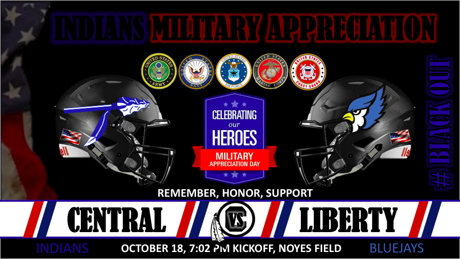 CENTRAL HOSTS MILITARY APPRECIATION DAY, SENIOR NIGHT AND BLACK OUT FRIDAY