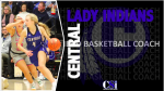 CENTRAL HIGH SCHOOL HEAD GIRLS BASKETBALL COACH ANNOUNCED