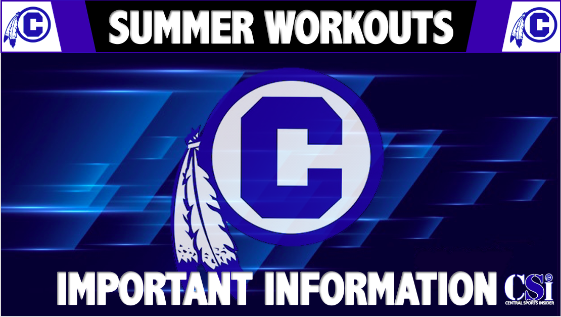 CENTRAL ANNOUNCES SUMMER WORKOUT TIMES – SIGN UP NOW