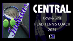 CENTRAL HIRES TENNIS PRO TO LEAD BOYS AND GIRLS PROGRAMS