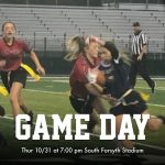 Girl Flag Football Game v. North tonight (10/31) at South at 7:00 pm