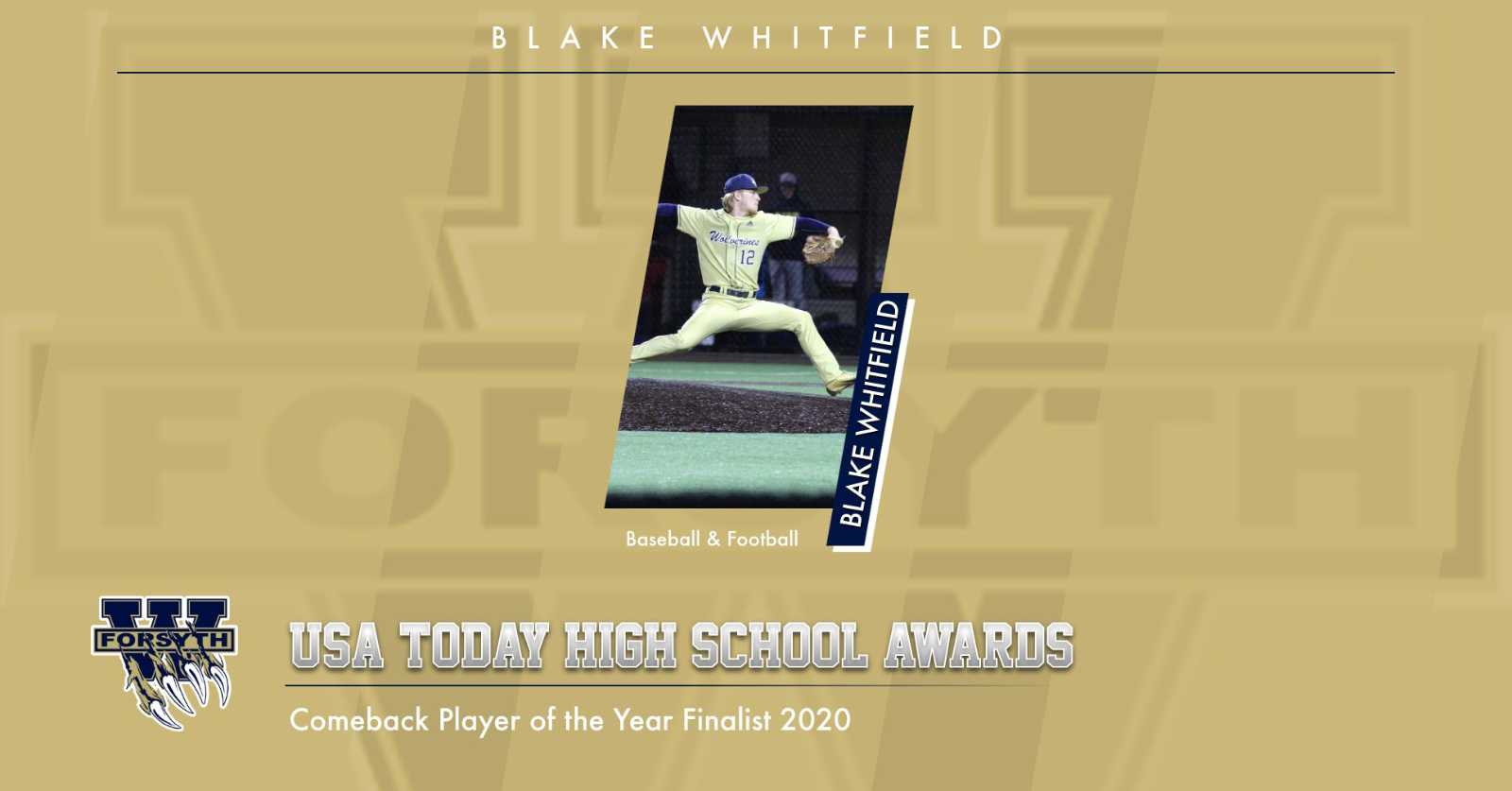 Blake Whitfield named USA Today Finalist for High School Comeback Player of the Year!