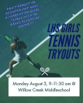 LHS Girls Tennis Try Outs will be Monday Aug 3, Don't forget to register !