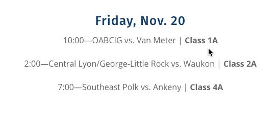 2020 Class 1A State Championship Game – Van Meter (11-0) vs. OABCIG (11-0) – Friday, November 20 – 10:00 AM (Broadcast Info)