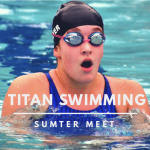 Titan Swim: Sumter Meet