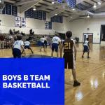 Boys B Team Basketball Defeats Dillon Christian