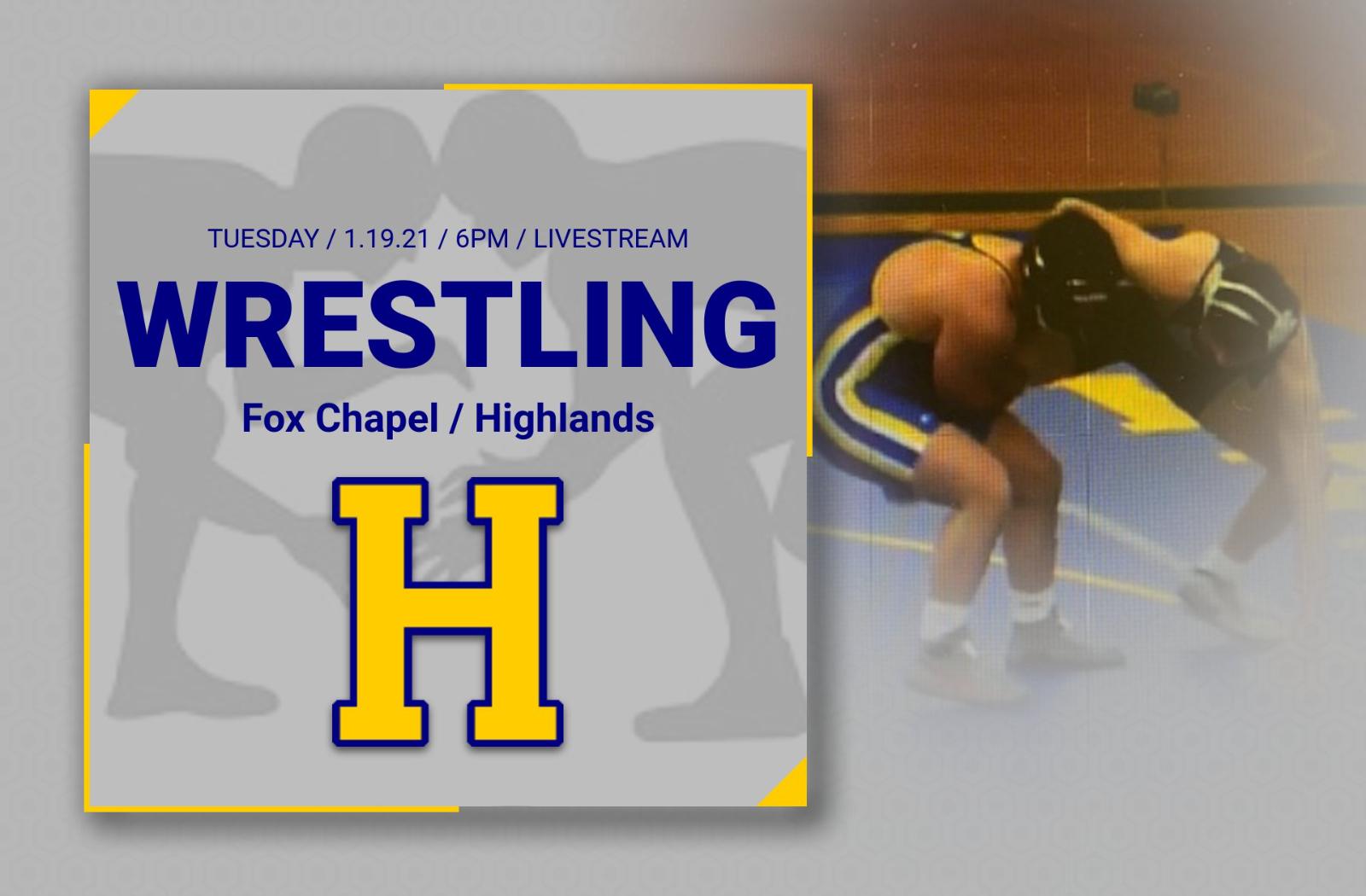 Wrestling Tonight vs Highlands / Fox Chapel – Livestream