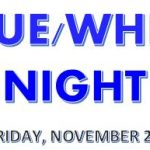 BASKETBALL BLUE/WHITE NIGHT SET FOR FRIDAY, NOVEMBER 20 @ 6:45