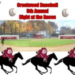 Crestwood Baseball 5th Annual Night at the Races Fundraiser