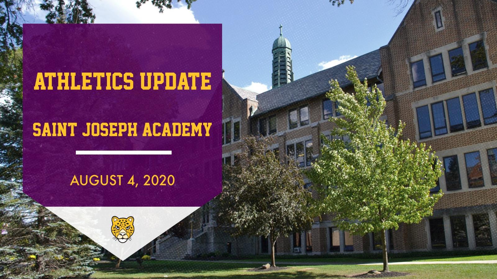 Saint Joseph Academy Athletics Update – August 4