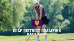 Katie Kane Advances To District Golf; Strong Showing for SJA