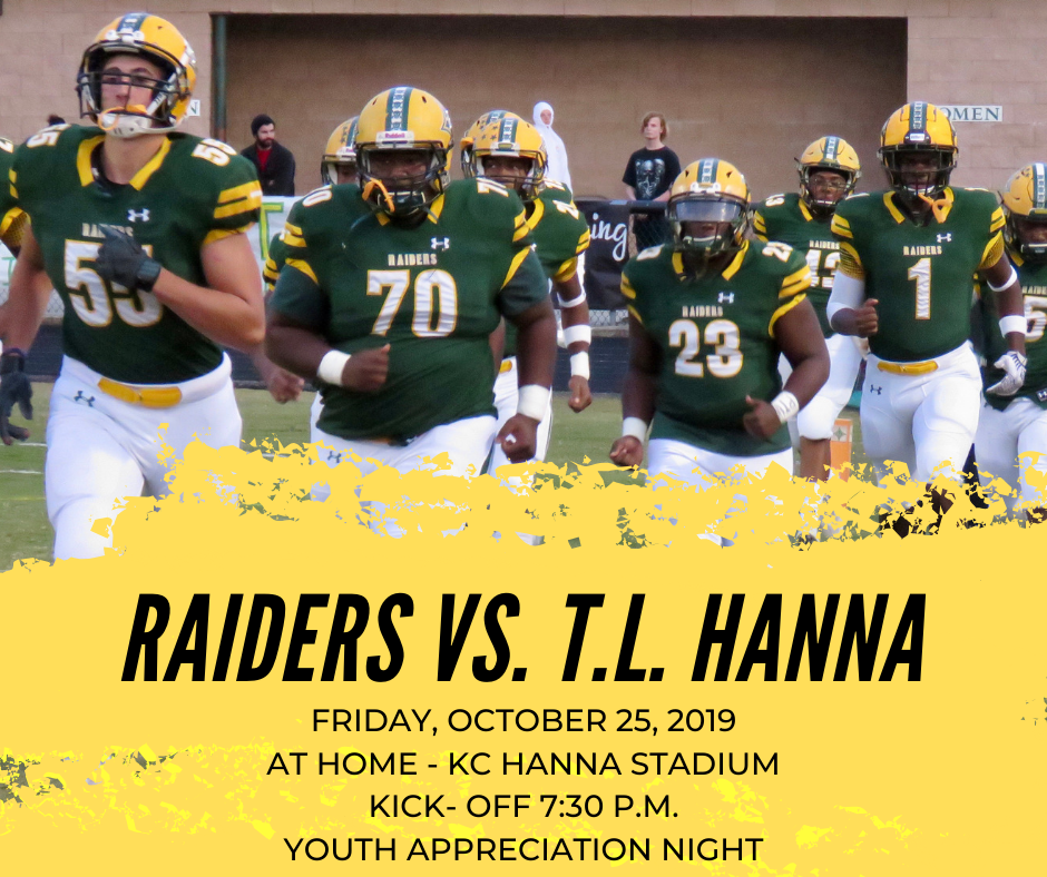Raider Football Team will Face T.L. Hanna Friday, October 25, 2019
