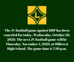 JV football canceled for today, Wednesday, October 28, 2020