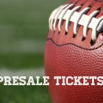Presale Football Tickets