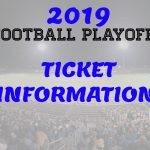 Football Playoff Ticket Information 11/15/19