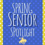 Spring Senior Spotlight