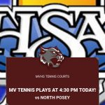 MVHS Tennis plays NP at 4:30 pm today for Sectional!