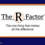 """The """"R"""" Factor:  E + R = O"""