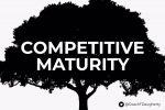 Build Competitive Maturity – Travis D.