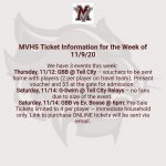 MVHS Ticket Information for the Week of 11/9/20