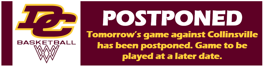 DCHS Basketball Postponed Tomorrow