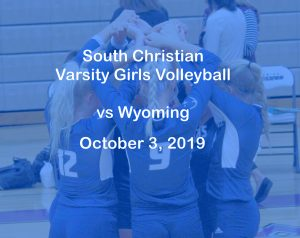 Varsity Girls Volleyball vs Wyoming – October 3, 2019