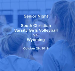 Varsity Girls Volleyball vs Wyoming – Oct. 29, 2019