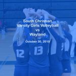 Varsity Girls Volleyball vs Wayland - Oct. 30, 2019