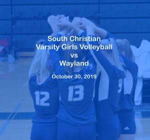Varsity Girls Volleyball vs Wayland – Oct. 30, 2019