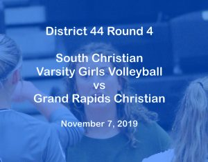 Varsity Girls Volleyball vs Grand Rapids Christian – Nov 7, 2019
