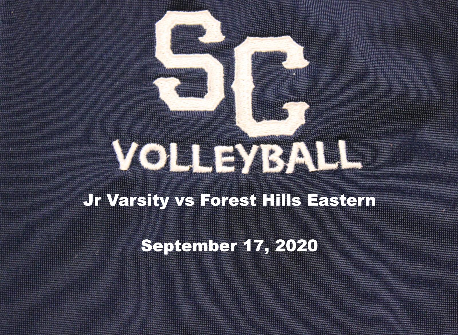 Jr Varsity Girls Volleyball vs Forest Hills Eastern – September 17, 2020