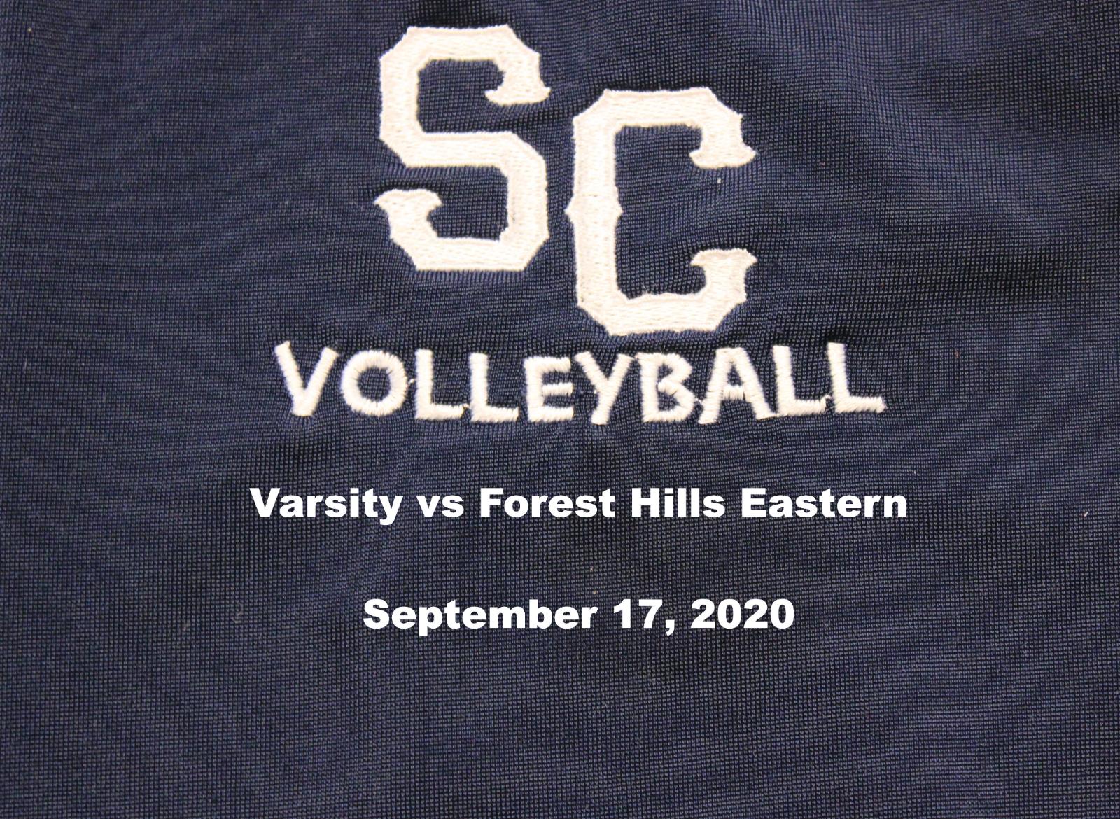 Varsity Girls Volleyball vs Forest Hills Eastern – September 17, 2020