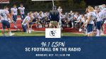 SC Football to Join the Pigskin Party on Monday, October 12 at 6pm on ESPN 96.1!