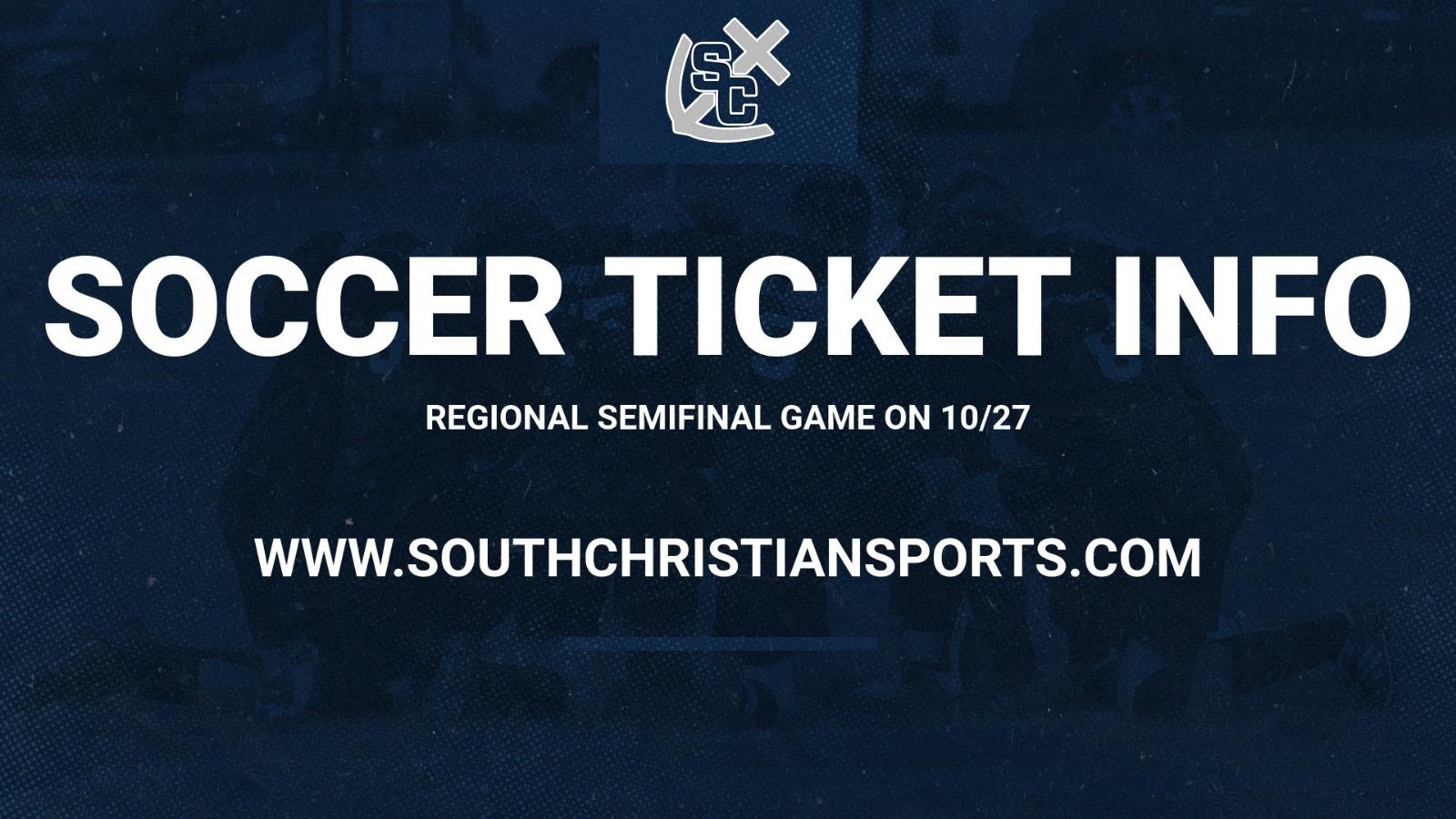 Soccer Ticket Info for Regional Semifinal on 10/27
