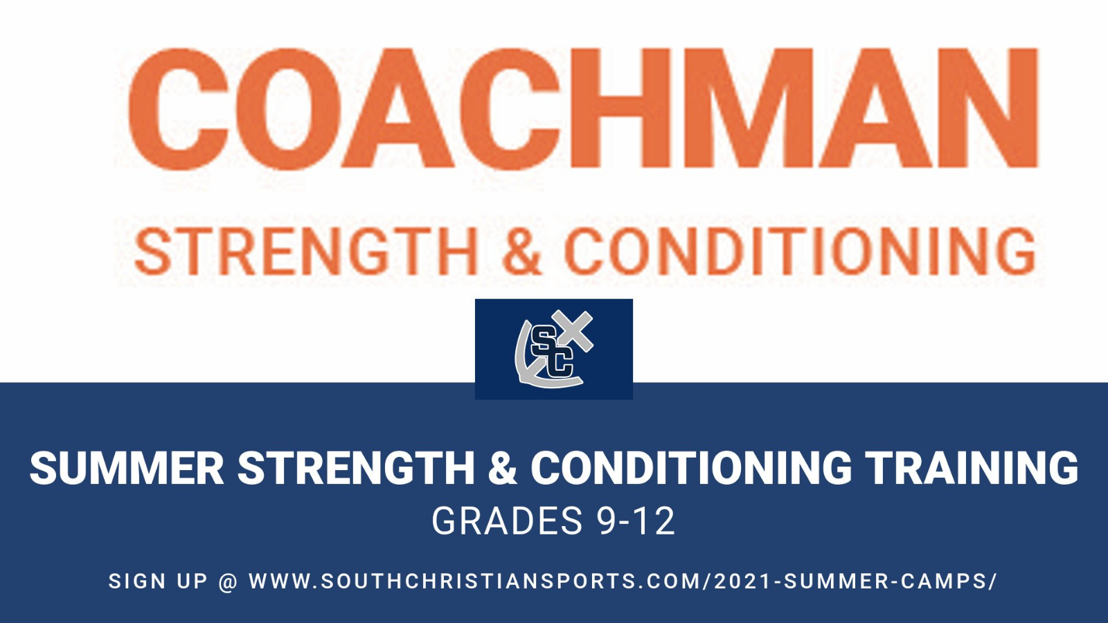 SUMMER 2021 COACHMAN STRENGTH & CONDITIONING TRAINING SIGN UP