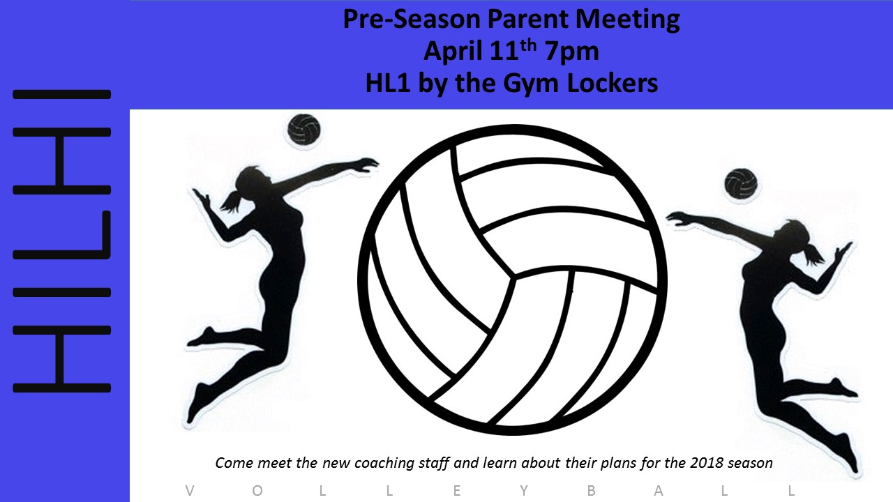 Volleyball Pre-Season Parent Meeting April 11th