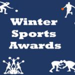 Winter Sports Awards – Monday, March 19; Wrestling Awards – Thursday, March 22
