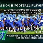 Region 8 Championship Game – November 16, 2018 – Winton Woods Warriors vs Anderson Redskins at Lakota West, 7 pm