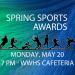 Spring Sports Awards – Monday, May 20th 7 pm