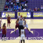 """REWIND""…Marion Lady Giants vs McCutcheon (12/2/2017)"