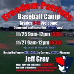 Freedom Patriots Baseball Camp with Coach Jeff Gray Nov. 25 & 27 (Open to all students Grades 6-12)
