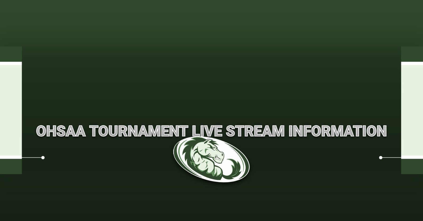 LIVE STREAM INFORMATION FOR OHSAA TOURNAMENT EVENTS