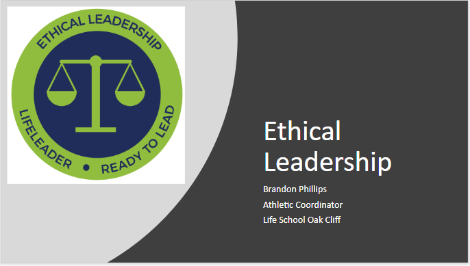 Life Leader Weekly Statement- Ethical Leadership
