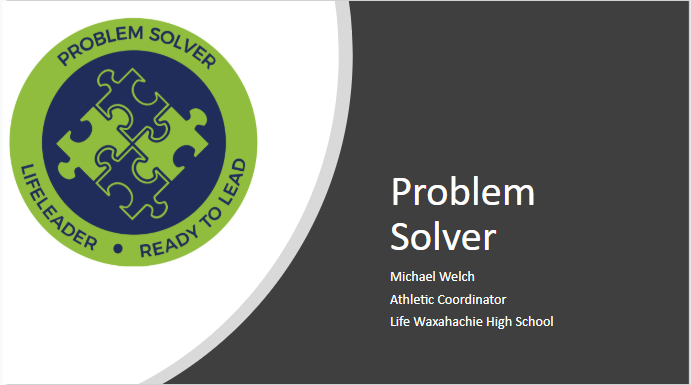 Life Leader Weekly Statement- Problem Solver