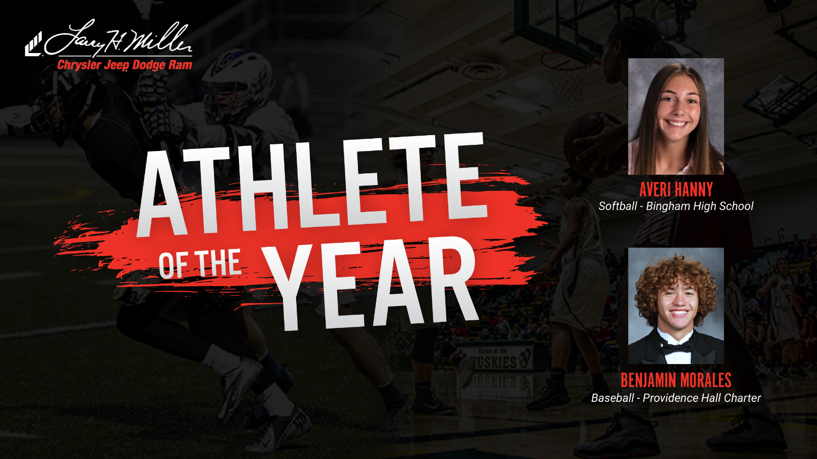 Congratulations to the Larry H. Miller Chrysler Jeep Dodge Ram Athletes of the Year
