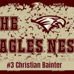 The Eagles Nest #3 – Christian Bainter